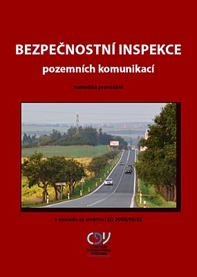 Metodika provádění bezpečnostní inspekce pozemních komunikací